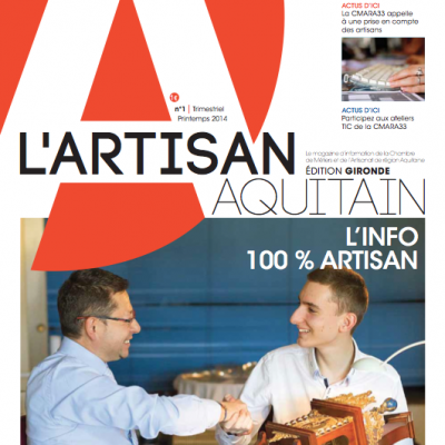Couverture magazine L Artisan Aquitain n°1 Edition Gironde
